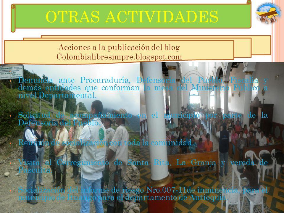 Acciones a la publicación del blog Colombialibresimpre.blogspot.com Denuncia ante Procuraduría, Defensoría del Pueblo, Fiscalía y demás entidades que
