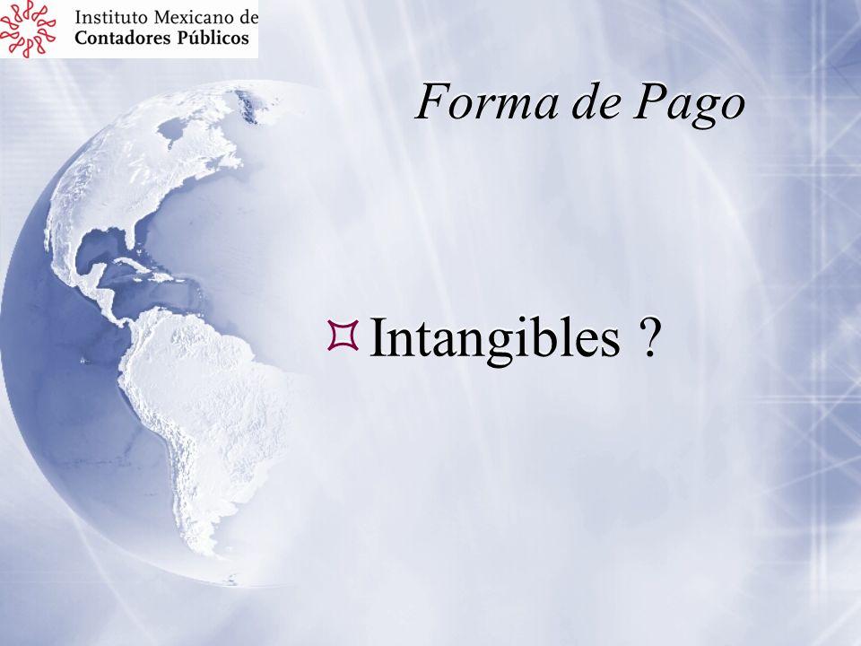 Forma de Pago Intangibles ?