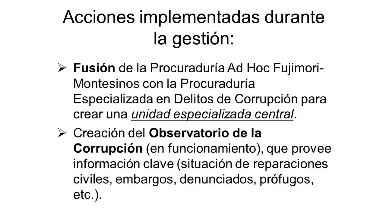 Fusión de la Procuraduría Ad Hoc Fujimori- Montesinos con la Procuraduría Especializada en Delitos de Corrupción para crear una unidad especializada central.