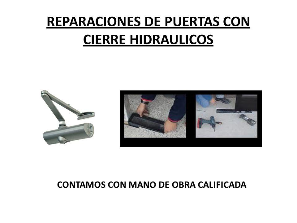 REPARACIONES DE PUERTAS CON CIERRE HIDRAULICOS NUESTROS PRESUPUESTOS SON GRATUITOS – DENTRO DE SANTIAGO