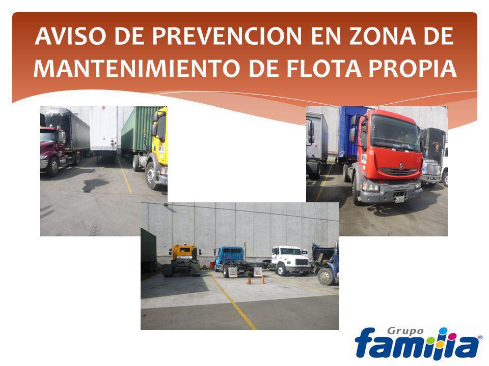 AVISO DE PREVENCION EN ZONA DE MANTENIMIENTO DE FLOTA PROPIA