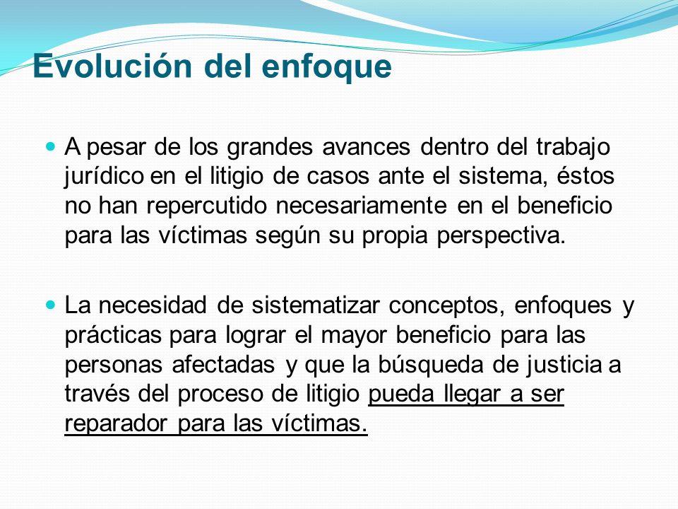 ¿Qué tipo de acciones requiere el enfoque psico-jurídico.