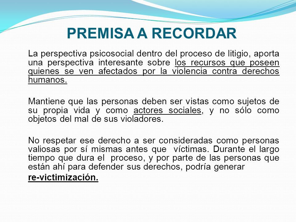 JURÍDICOPSICOJURÍDICOPSICOLÓGICO POSTERIORPOSTERIOR Revisión de sentencias para determinar sus alcances y eventual impugnación (recursos a interponer si proceden).
