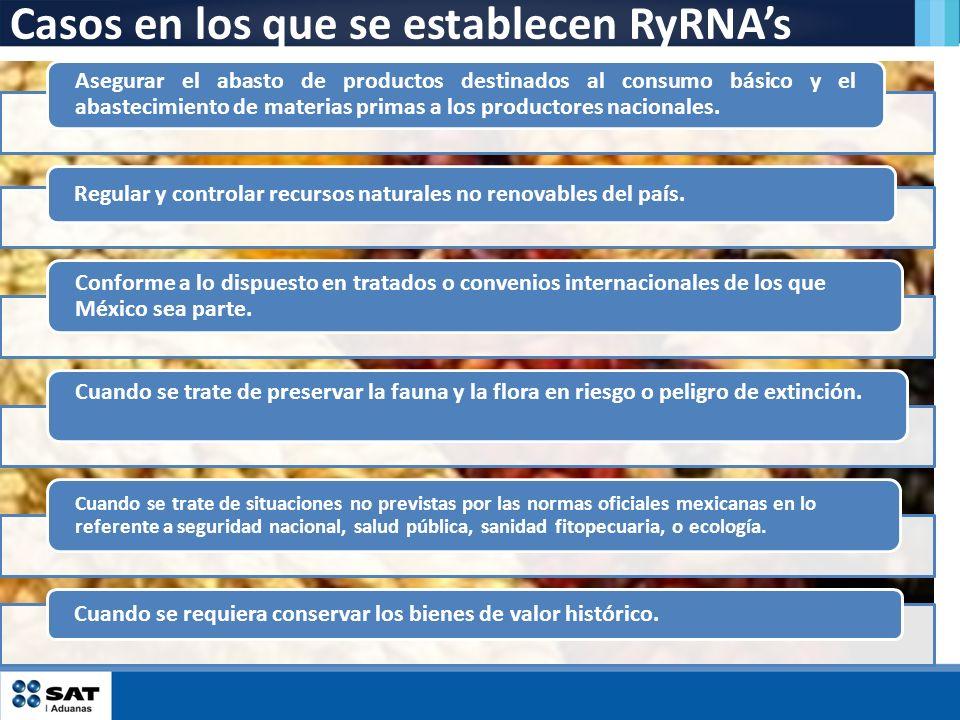 Casos en los que se establecen RyRNAs Asegurar el abasto de productos destinados al consumo básico y el abastecimiento de materias primas a los produc