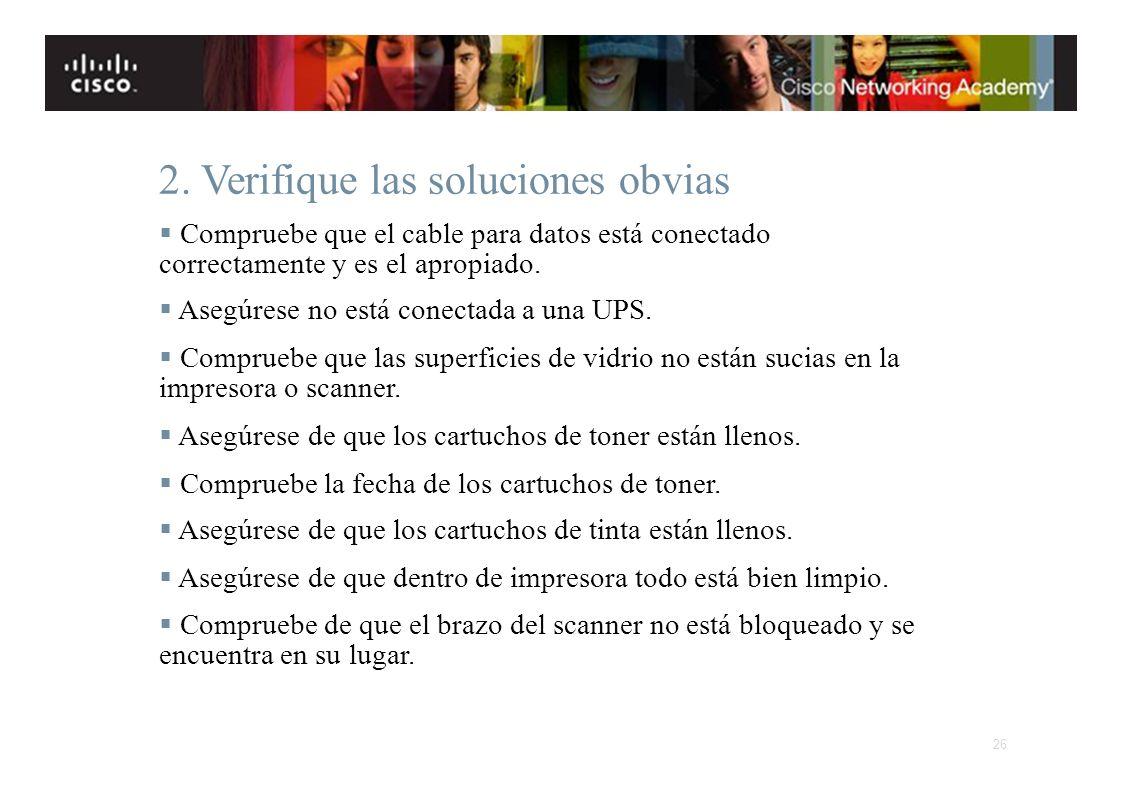 Instituto Tecnológico de Costa Rica Escuela de Ingeniería Electrónica 2. Verifique las soluciones obvias Compruebe que el cable para datos está conect