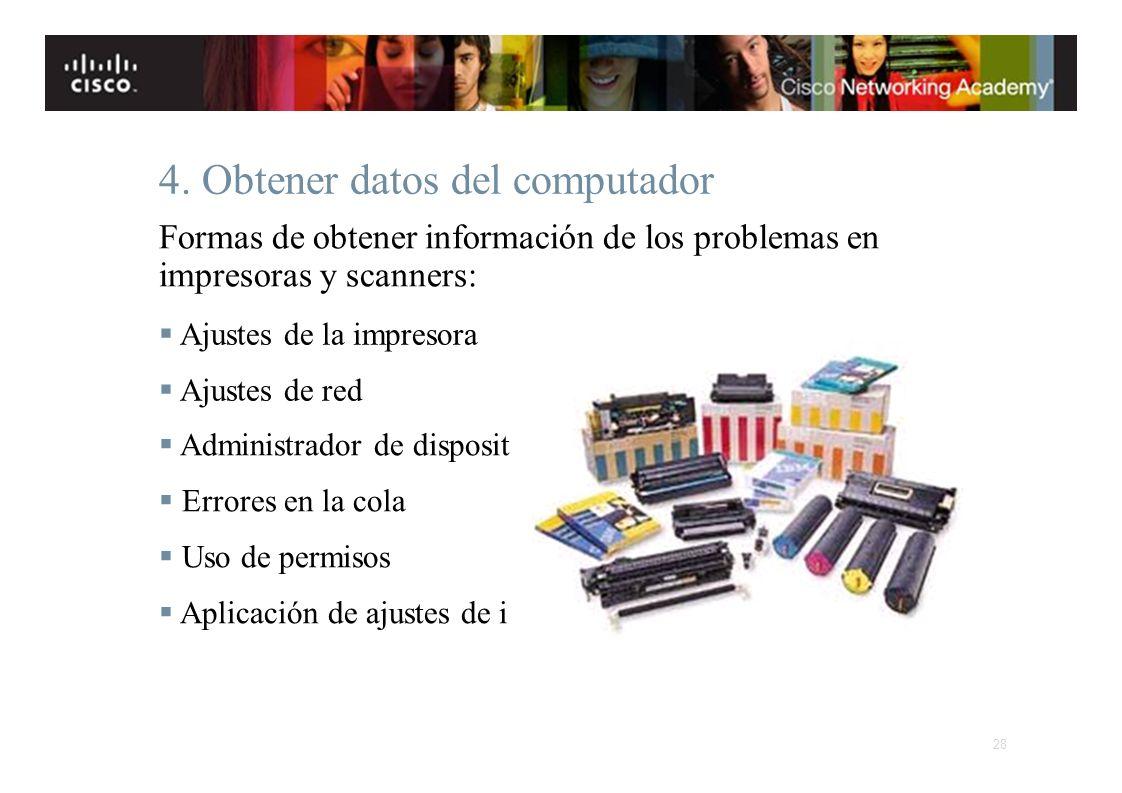 Instituto Tecnológico de Costa Rica Escuela de Ingeniería Electrónica 4. Obtener datos del computador Formas de obtener información de los problemas e