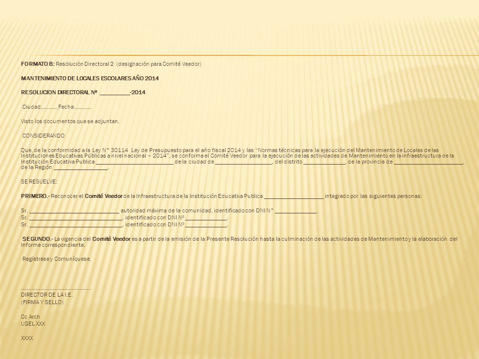 FORMATO B: Resolución Directoral 2 (designación para Comité Veedor) MANTENIMIENTO DE LOCALES ESCOLARES AÑO 2014 RESOLUCION DIRECTORAL Nº __________-20