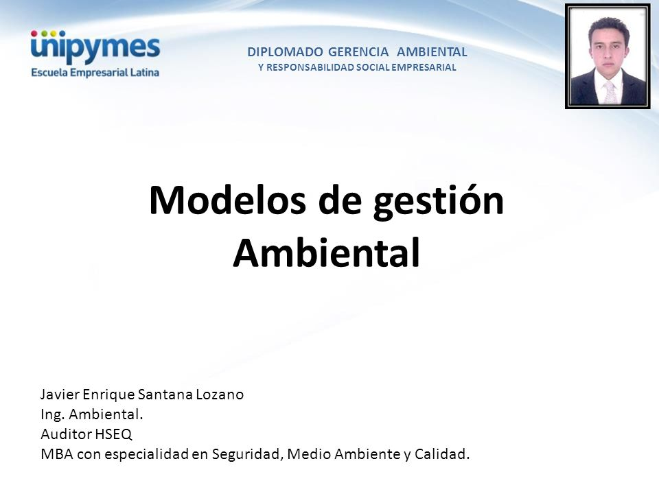 Gestión Ambiental Conjunto de instrumentos, normas, procesos, controles, etc.