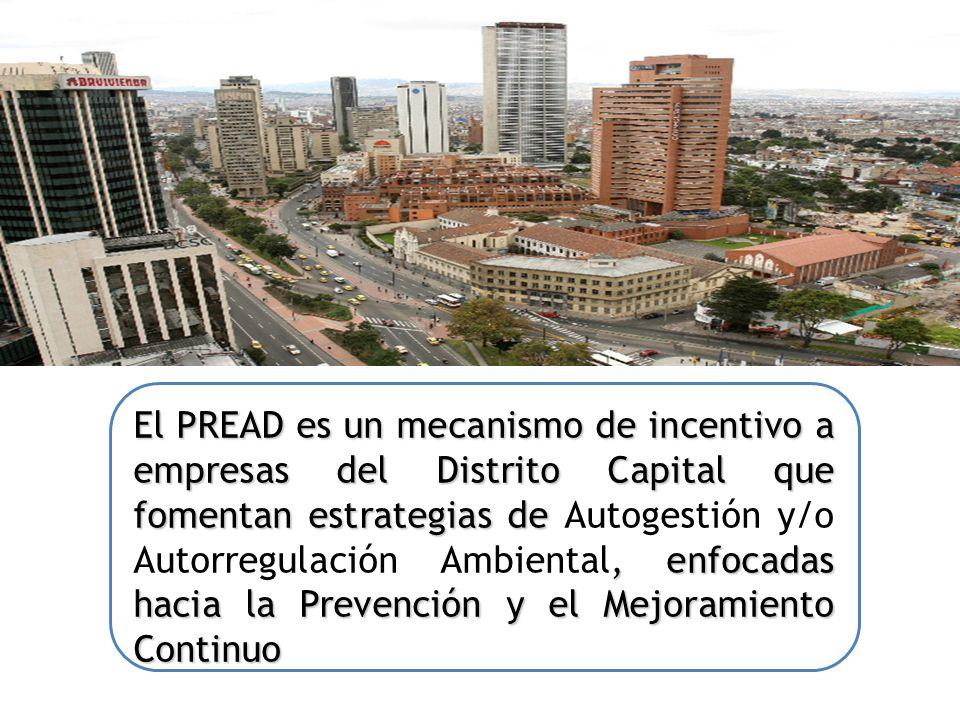 El PREAD es un mecanismo de incentivo a empresas del Distrito Capital que fomentan estrategias de, enfocadas hacia la Prevención y el Mejoramiento Con