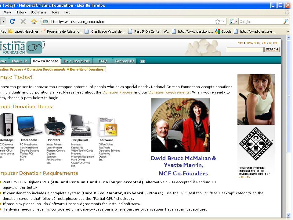 ® XI Conferencia Bienal 2009 Acceso a la AT: Derecho de Todos Derechos Reservados © 2009 PRATP 29 David Bruce McMahan & Yvette Marrin, NCF Co-Founders