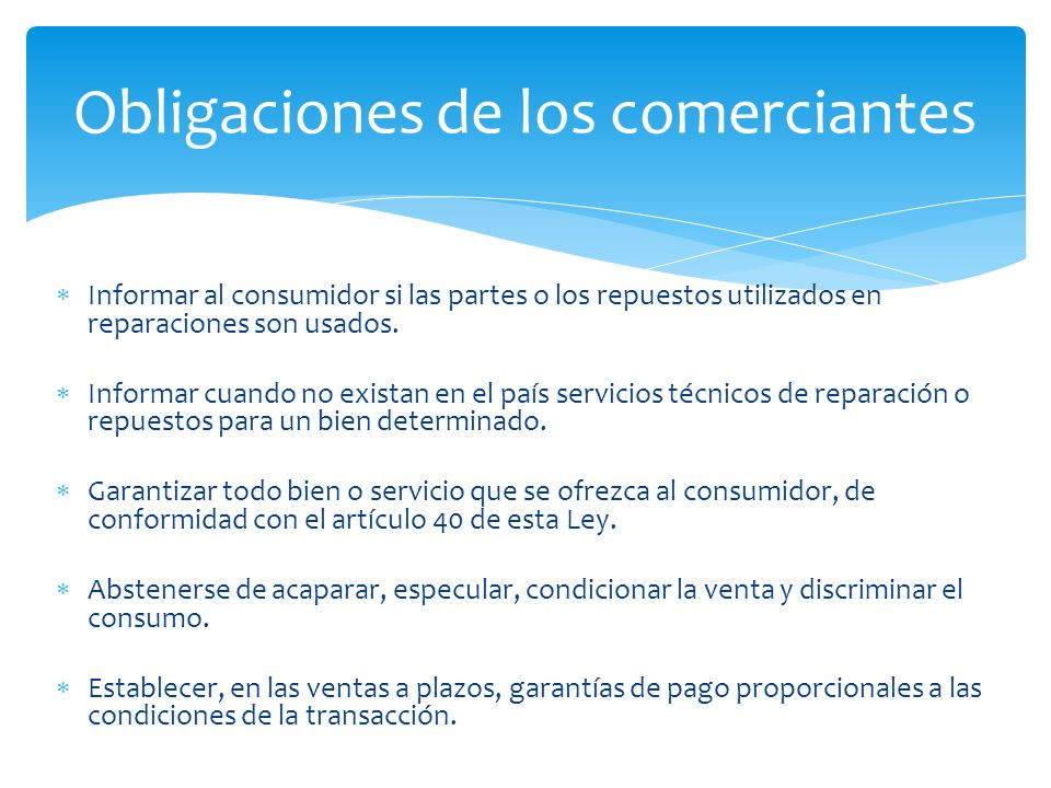 Informar al consumidor si las partes o los repuestos utilizados en reparaciones son usados.