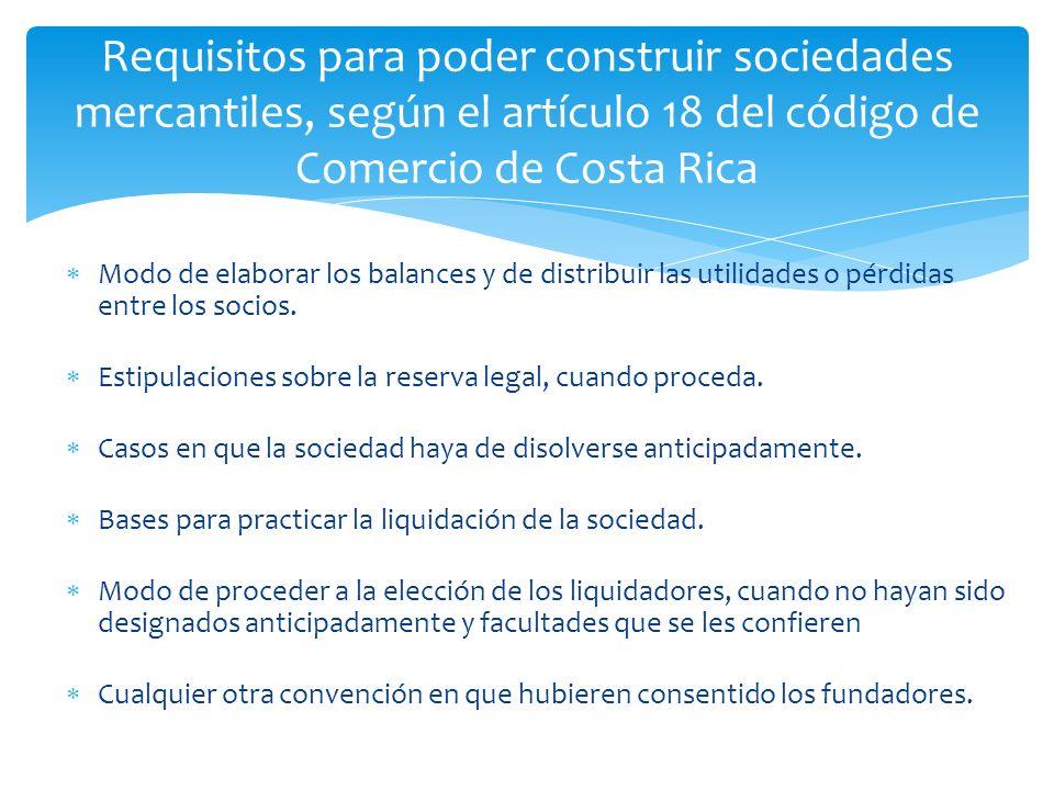 Modo de elaborar los balances y de distribuir las utilidades o pérdidas entre los socios.