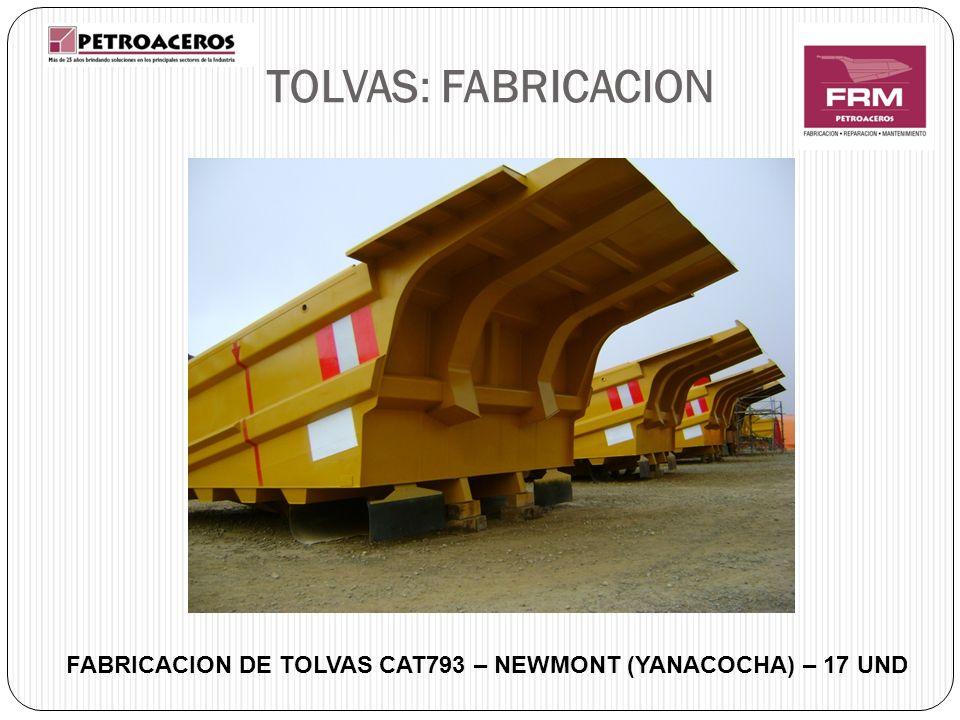 FABRICACION DE TOLVAS CAT793 – NEWMONT (YANACOCHA) – 17 UND TOLVAS: FABRICACION