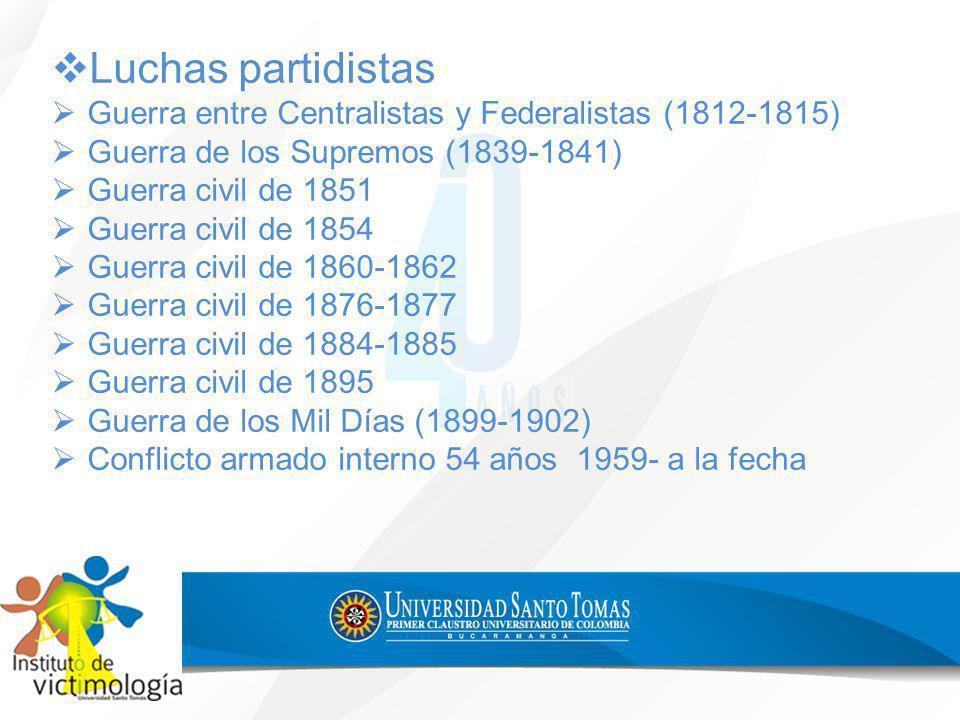 Luchas partidistas Guerra entre Centralistas y Federalistas (1812-1815) Guerra de los Supremos (1839-1841) Guerra civil de 1851 Guerra civil de 1854 G