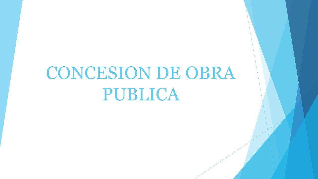 CONCESION DE OBRA PUBLICA