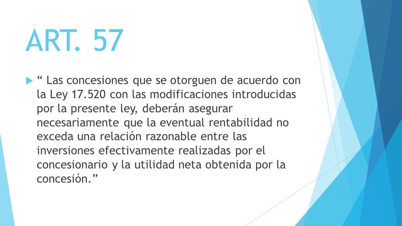 ART. 57 Las concesiones que se otorguen de acuerdo con la Ley 17.520 con las modificaciones introducidas por la presente ley, deberán asegurar necesar