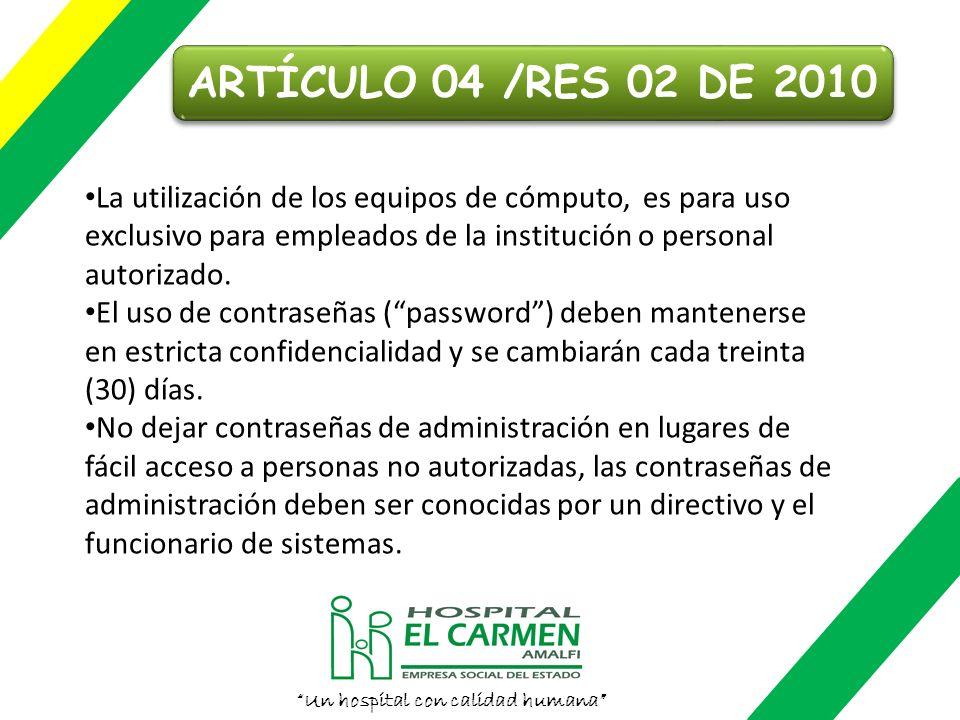 Un hospital con calidad humana POLÍTICA DE SEGURIDAD DE LA INFORMACIÓN La Política de Seguridad de la información de la ESE Hospital El Carmen de Amal