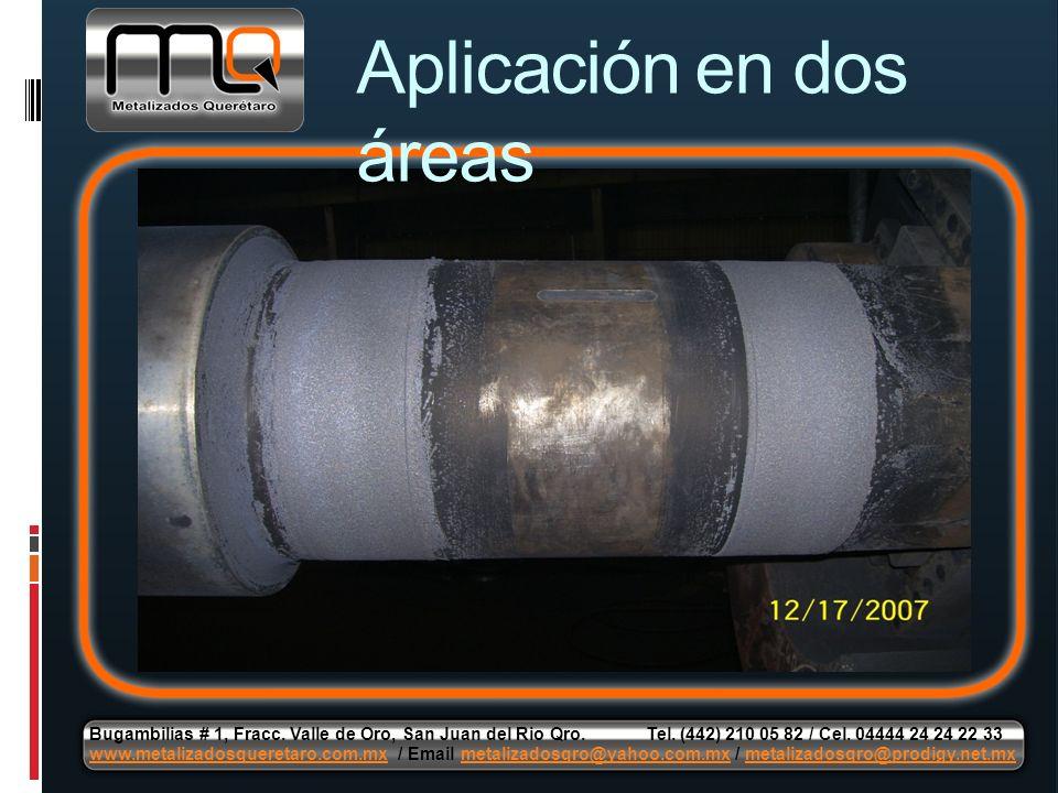 Aplicación en dos áreas Bugambilias # 1, Fracc. Valle de Oro, San Juan del Rio Qro. Tel. (442) 210 05 82 / Cel. 04444 24 24 22 33 www.metalizadosquere