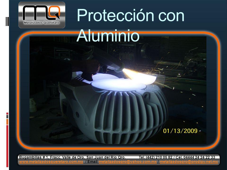 Protección con Aluminio Bugambilias # 1, Fracc. Valle de Oro, San Juan del Rio Qro. Tel. (442) 210 05 82 / Cel. 04444 24 24 22 33 www.metalizadosquere