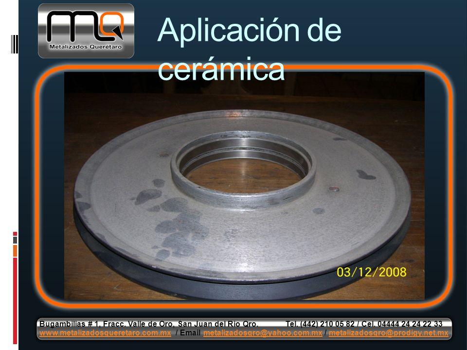 Aplicación de cerámica Bugambilias # 1, Fracc. Valle de Oro, San Juan del Rio Qro. Tel. (442) 210 05 82 / Cel. 04444 24 24 22 33 www.metalizadosqueret