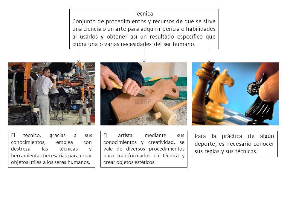 Técnica Conjunto de procedimientos y recursos de que se sirve una ciencia o un arte para adquirir pericia o habilidades al usarlos y obtener así un re