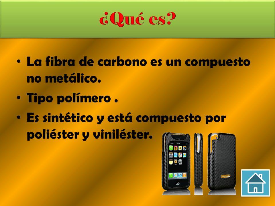 La fibra de carbono es un material sintético Es producto de la síntesis química.