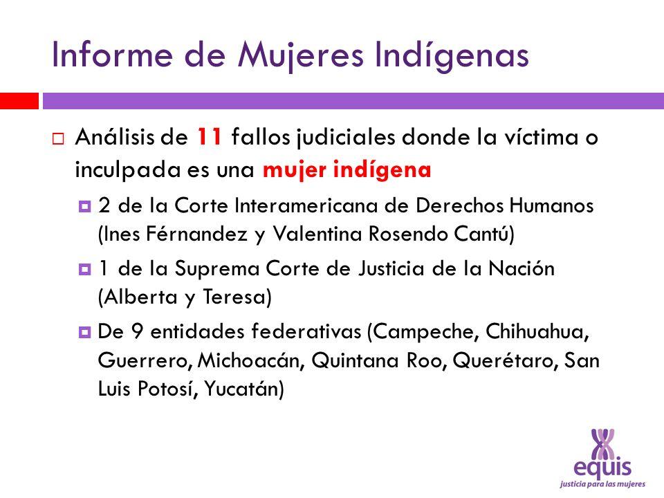 Informe de Mujeres Indígenas Análisis de 11 fallos judiciales donde la víctima o inculpada es una mujer indígena 2 de la Corte Interamericana de Derec