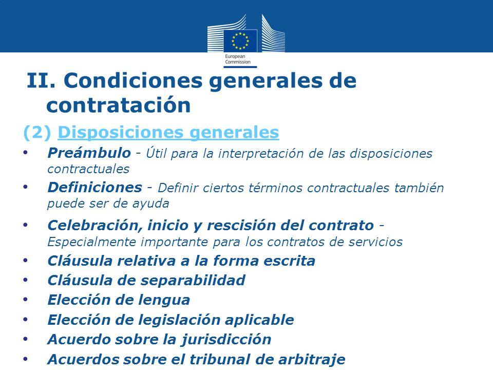 II. Condiciones generales de contratación (2) Disposiciones generales Preámbulo - Útil para la interpretación de las disposiciones contractuales Defin