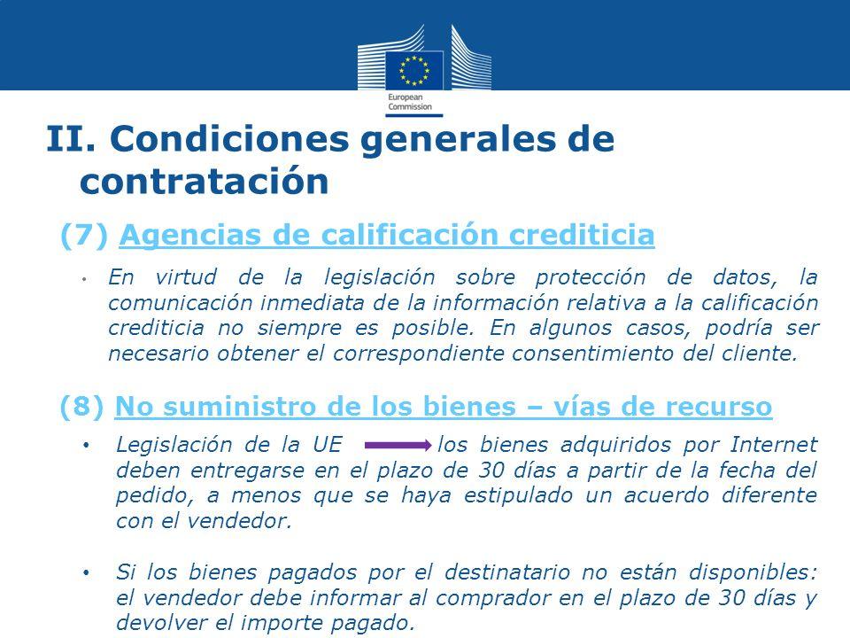 II. Condiciones generales de contratación En virtud de la legislación sobre protección de datos, la comunicación inmediata de la información relativa