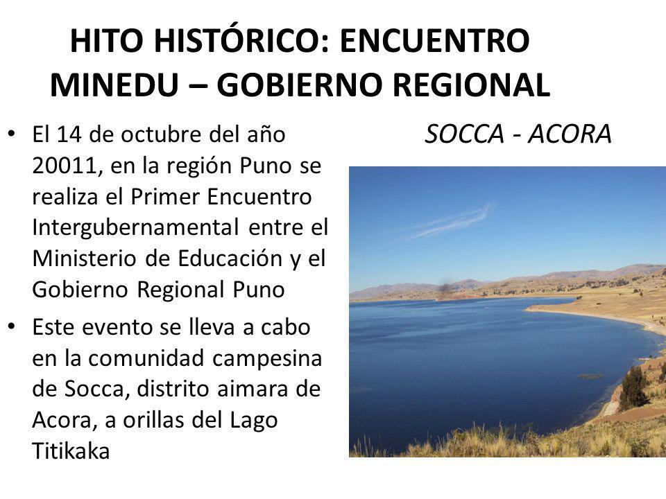 El 14 de octubre del año 20011, en la región Puno se realiza el Primer Encuentro Intergubernamental entre el Ministerio de Educación y el Gobierno Reg