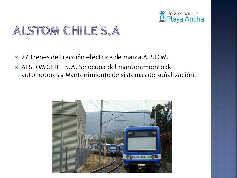 27 trenes de tracción eléctrica de marca ALSTOM. ALSTOM CHILE S.A.