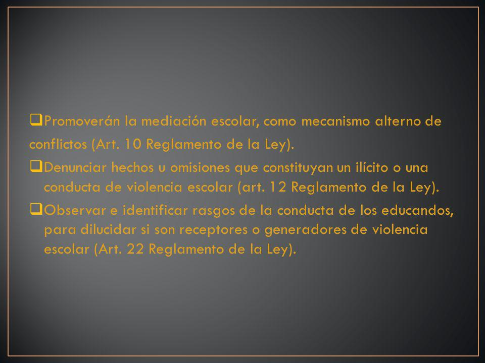 Promoverán la mediación escolar, como mecanismo alterno de conflictos (Art.