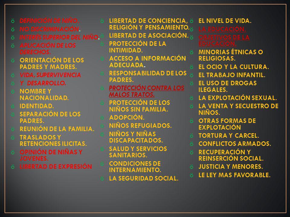 INTERES SUPERIOR DE LA NIÑEZ ASEGURAR AL NIÑO, LA PROTECCIÓN Y EL CUIDADO NECESARIOS PARA SU BIENESTAR y GARANTIZAR DE MANERA PLENA SUS DERECHOS