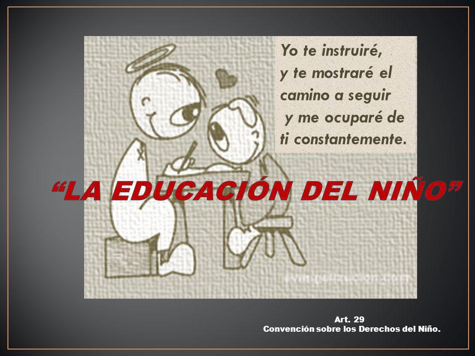 Art.29 Convención sobre los Derechos del Niño.