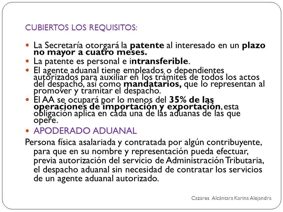 CUBIERTOS LOS REQUISITOS: La Secretaría otorgará la patente al interesado en un plazo no mayor a cuatro meses. La patente es personal e intransferible