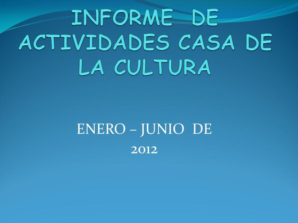 ENERO – JUNIO DE 2012