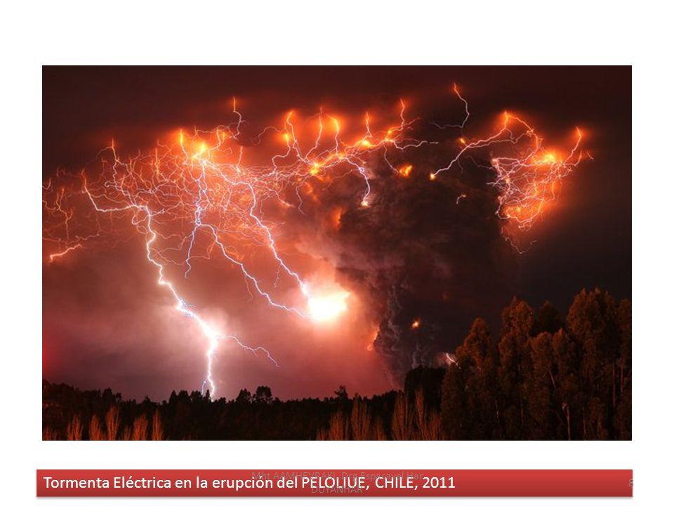 Tormenta Eléctrica en la erupción del PELOLIUE, CHILE, 2011 8 Mht AAMHEVRAKI, Drg Esparavel Har DUYANHAR