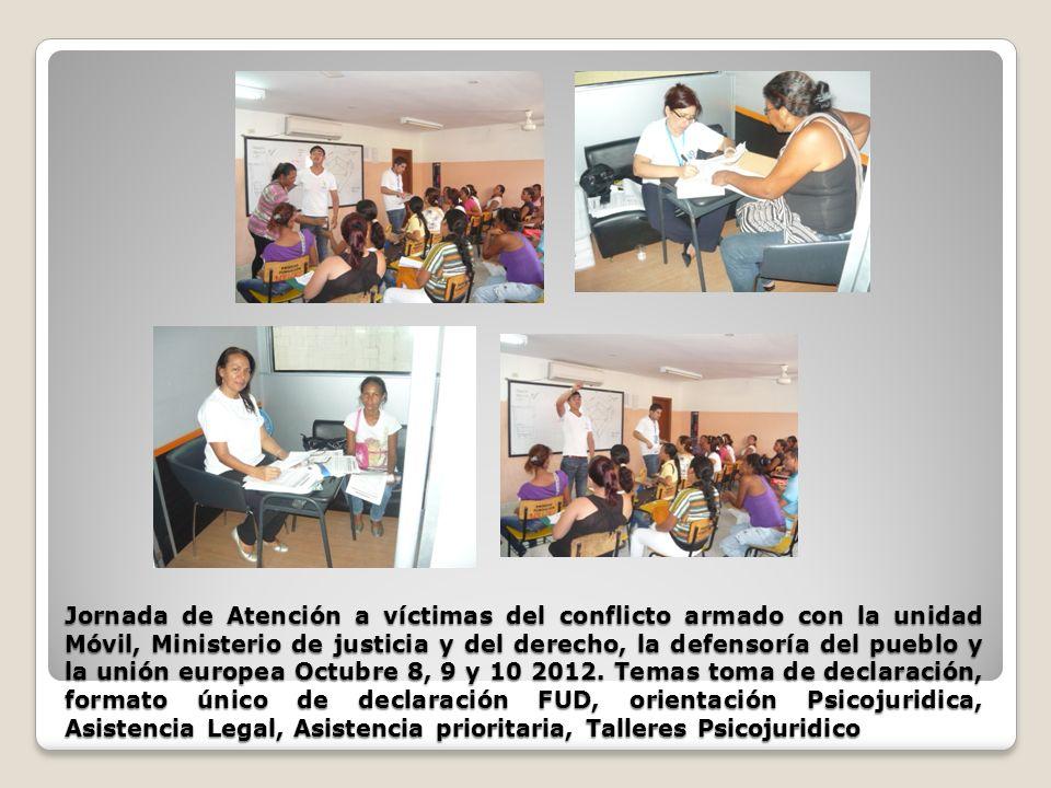 Jornada de Atención a víctimas del conflicto armado con la unidad Móvil, Ministerio de justicia y del derecho, la defensoría del pueblo y la unión eur