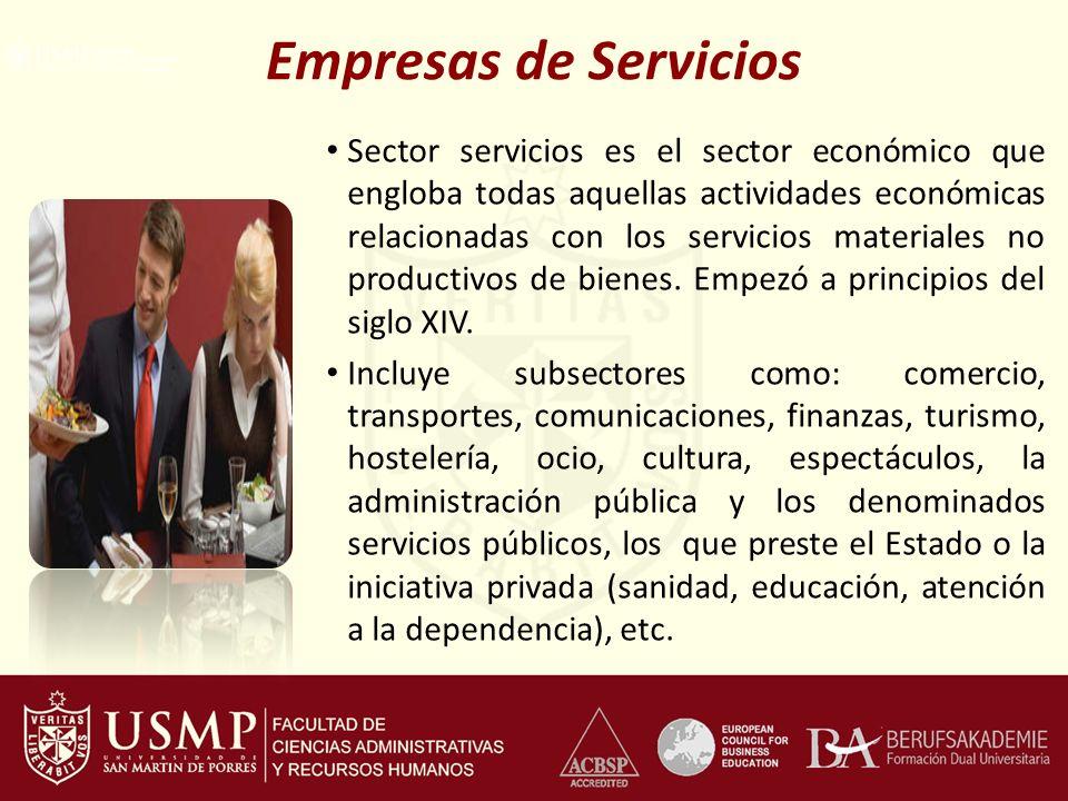 Empresas de Servicios Sector servicios es el sector económico que engloba todas aquellas actividades económicas relacionadas con los servicios materia