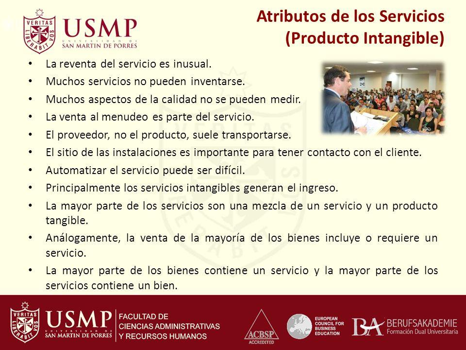 La reventa del servicio es inusual. Muchos servicios no pueden inventarse. Muchos aspectos de la calidad no se pueden medir. La venta al menudeo es pa