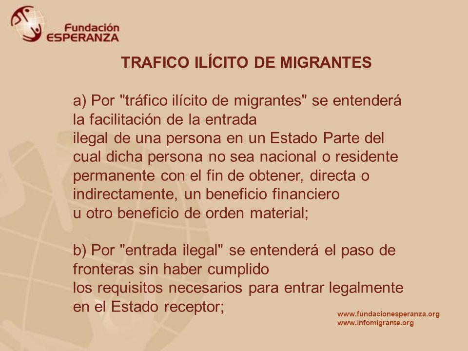 TRAFICO ILÍCITO DE MIGRANTES a) Por