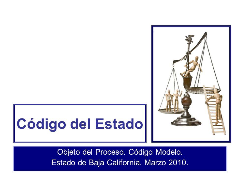 Código del Estado Objeto del Proceso. Código Modelo. Estado de Baja California. Marzo 2010.