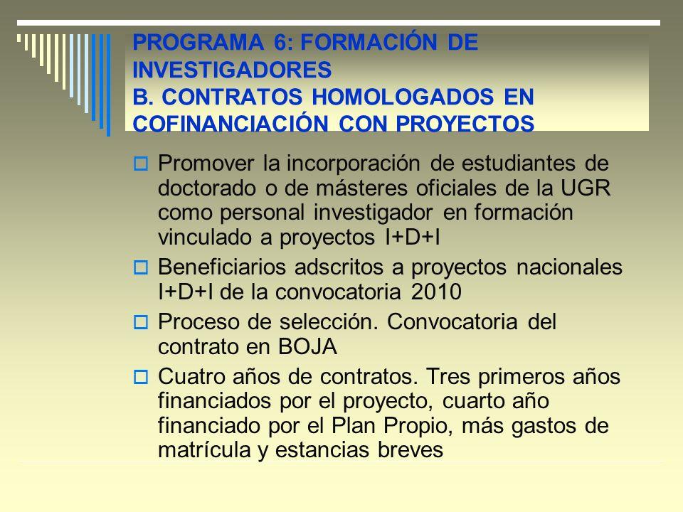 PROGRAMA 6: FORMACIÓN DE INVESTIGADORES B.