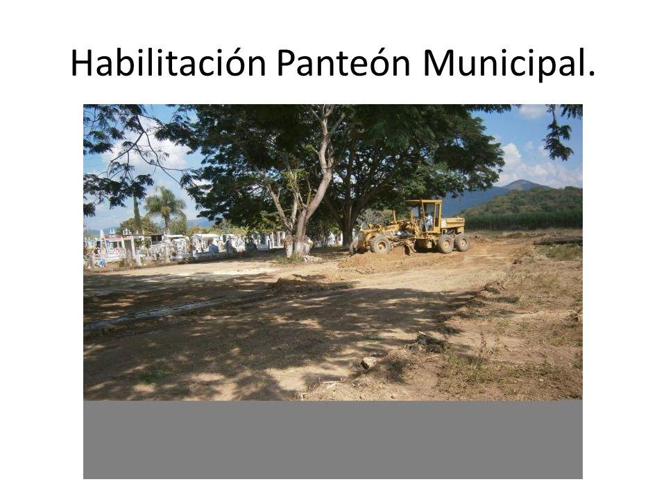 Habilitación Panteón Municipal.
