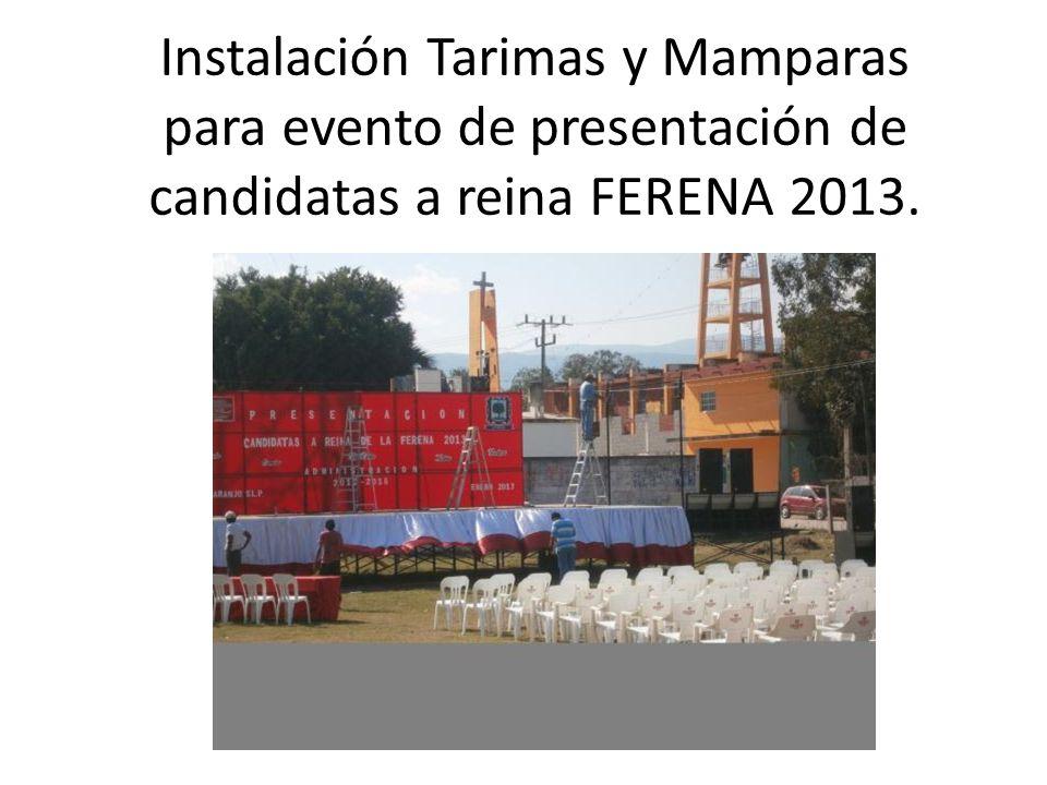 Instalación Tarimas y Mamparas para evento de presentación de candidatas a reina FERENA 2013.