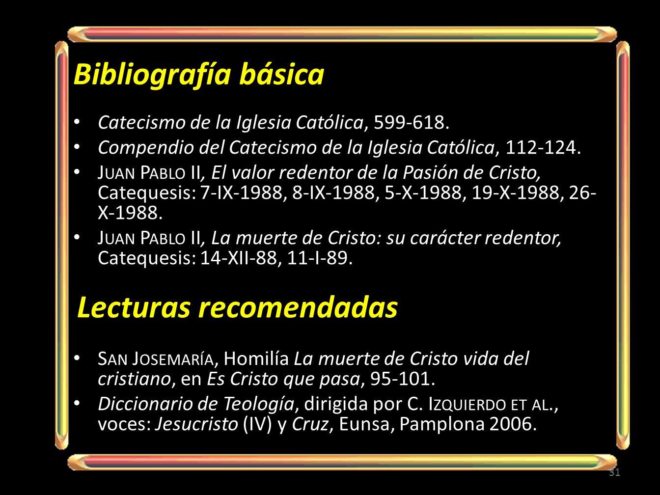 Bibliografía básica Catecismo de la Iglesia Católica, 599-618. Compendio del Catecismo de la Iglesia Católica, 112-124. J UAN P ABLO II, El valor rede