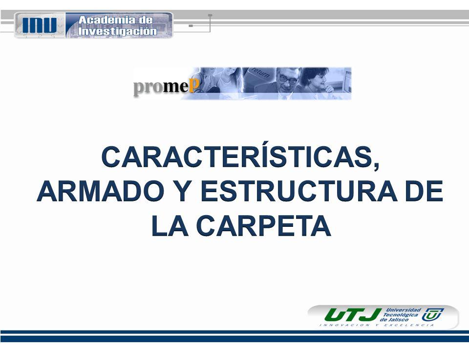 CARACTERÍSTICAS DE LA CARPETA Carpeta blanca de argollas.