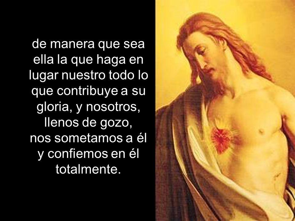 Para conservarla, nada ayuda tanto como el renunciar a la propia voluntad y poner la voluntad del Corazón divino en lugar de la nuestra, Para conserva