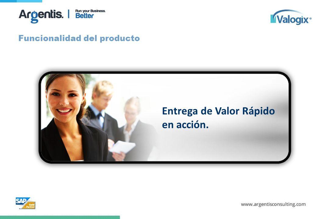 Funcionalidad del producto Entrega de Valor Rápido en acción.