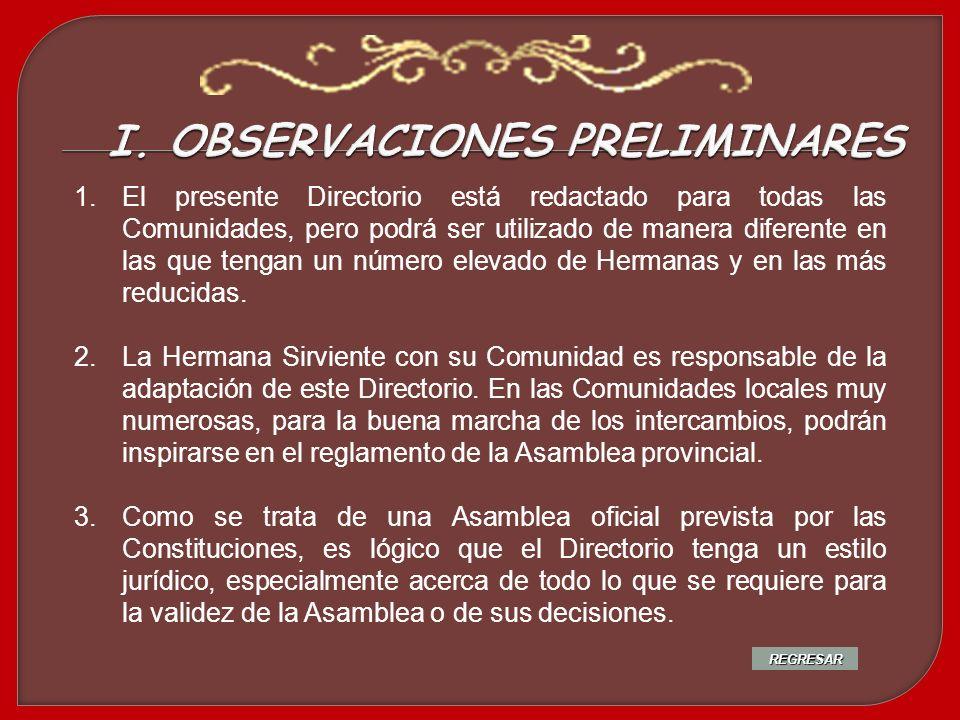 La Hermana Sirviente recuerda algunos puntos importantes en relación a la elección de las delegadas: Las condiciones para ser elegidas (cf.